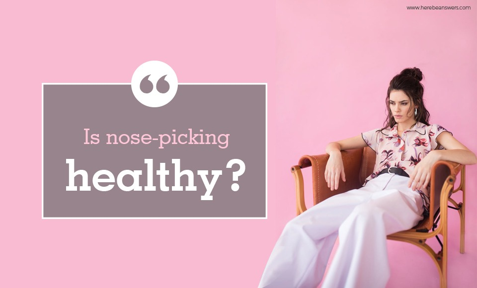 Is nose-picking healthy