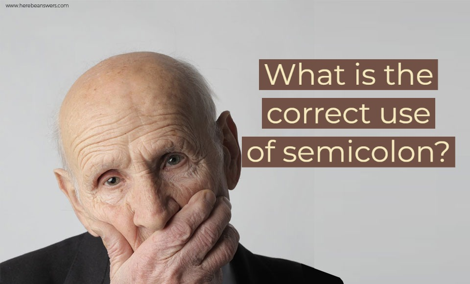 What is the correct use of a semicolon